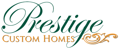 Prestige Custom Homes